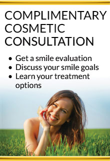 Cosmetic consultation! Get a smile evaluation. Discuss your smile goals. Learn your treatment options. Learn more.