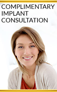Complimentary implant consultation! Learn more.